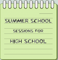 "Sticky Note reading ""Summer School Sessions for High School"""